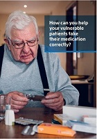 How can you help your vulnerable patients take their medication correctly?